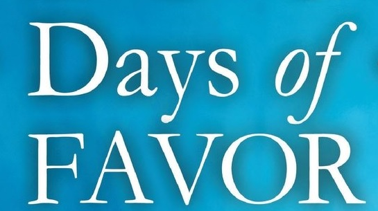The Days of Favor